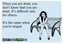 Strange but True / Quotes, oddities, funnies, etc