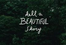 Storytelling / Live is a story, let us tell yours