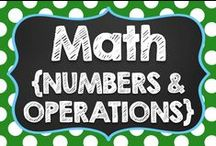 Math {Numbers & Operations}
