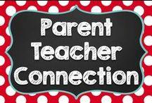 The Parent-Teacher Connection / Conferences, Building Rapport, and more!
