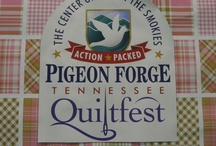 A Mountain Quiltfest 2013 / by Pigeon Forge Dept. of Tourism