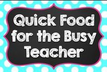 Teacher Snacks, Lunches, and Easy Meals