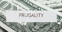 Frugality / Frugality | Money | Saving