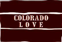 Colorado L O V E / Love our mountain state? Find it here!
