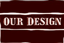 Our Design / Work that has our fingerprints all over it.