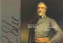Books on R. E. Lee / At the Lee Chapel Museum Shop, we offer many books relating to George Washington and Robert E. Lee, including many out-of-print and autographed items. To order an item, please call (540) 458-8095. / by Lee Chapel & Museum