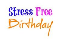 Stress Free Birthday / birthday party, ideas, decorations, kids birthday party, tips to save, tips, fun games