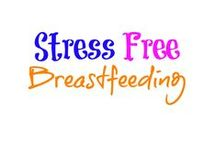 Stress Free Breastfeeding / Breastfeeding tips, how to breastfeed, how to get more milk supply, baby tips, latch, new mom, didn't breastfeed,