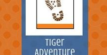 Tigers in the Wild:  Tiger Adventure | Cub Scouts / Resources to help your Tiger Cub Scouts complete the required adventure, Tigers in the Wild.
