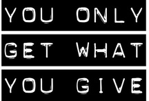 We make a living by what we get. We make a life by what we give