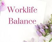 Worklife Balance / Quotes & Tips on Career and Life (Business and Lifestyle)