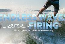 Endless Waves are Firing / Trends, Tips, and Top Picks for Wakesurfing / by evo - Ski, Snowboard, Skateboard, Clothing