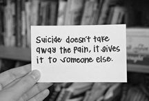 Suicide / PAIN is temporary; SUICIDE is permanent... DON'T do it!!!!!