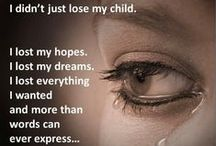 Loss of a Child / Losing a Child Changes Everything!