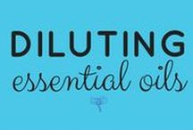 Diluting Essential Oils / Properly Diluting Essential Oils – dilution guidelines for all ages UsingEOsSafely.com/dilute