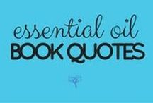 Book Quotes on the topic of Essential Oils / Find my fave books here ---> UsingEOsSafely.com/books