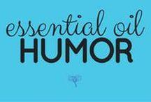 Essential Oil Humor / Just for fun :)