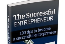 How To Achieve Success In Your Business As An Entrepreneur / This Guide Will Show You The Methods Successful Entrepreneurs Use So You Can Accomplish All Your Business Goals...Today!