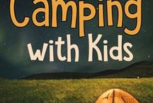 Camping with Kids / Camping with Kids can be so much fun, but it can also be very challenging.  This board has all you need for packing, gear, fun activities, food, and more.