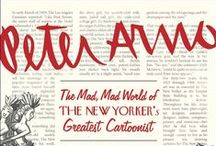 Peter Arno / The first-ever biography of Peter Arno, the legendary cartoonist who created what we now know as the New Yorker cartoon—and one of the great bon vivants and womanizers of New York in the 1930s and '40s.