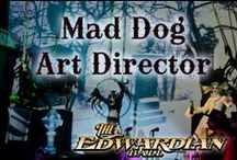 Art Direction by Mad Dog / Mad Dog - Art Director. Design and Behind the Scenes The Edwardian Ball and World's Faire