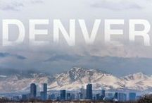 We Love Denver / Denver, Colorado is one of the most amazing, historic and healthy cities in the USA. We love living here.