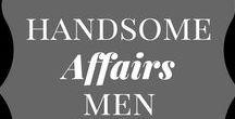 Handsome Affairs Men!
