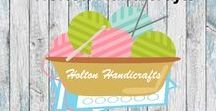 Holton Handicrafts / Here are some of the items that we sell and many of the blog posts you will find on our website.
