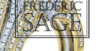 Frederic Sage / Designer of bridal, fashion, and one-of-a-kind jewelry with unique designs, high-quality diamonds, and hand-selected precious gemstones.