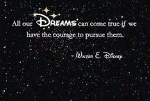 "Beautiful Disney!!! / ""If you can dream it, you can do it""~Walter Elias Diseny"