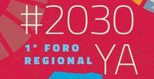 Foro #2030YA 2018 / Aquí compartiremos algunas novedades del 1º Foro Regional Online #2030YA: Los #ODS en la realidad empresarial. Que podrás seguir por internet estés donde estés desde http://2030ya.com/