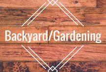 Backyard, Gardening and Flowers