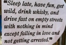 Words To Live By / Life's lessons clearly stated