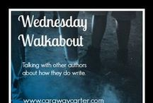 Wednesday Walkabout / Links to interviews I've had on my Caraway Carter website.