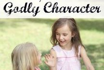 Reflecting Jesus' Character / Training children to have Godly character.