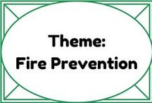 Theme: Fire Prevention / by Lauren Elizabeth