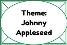 Theme: Johnny Appleseed / by Lauren Elizabeth