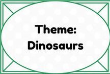 Theme: Dinosaurs / by Lauren Elizabeth