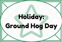 Holiday: Ground Hog Day / by Lauren Elizabeth
