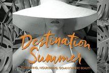 Destination Summer / Protecting, Nourishing, Go-Anywhere Beauty.