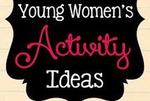 LDS Young Women Activity Ideas / Mormon (LDS) young women activities, mutual activities, personal progress ideas, young women in excellence, church lessons, etc,