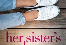 Her Sister's Shoes / A #womensfiction #mustread #beachread.   Set in the South Carolina Lowcountry and packed with Southern charm and memorable characters, Her Sister's Shoes is the story of three sisters—Samantha, Jackie, and Faith—who struggle to balance the demands of career and family while remaining true to themselves.