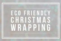 Eco Friendly Christmas / Christmas with a green, eco-friendly flavour!