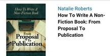 How To Write a Non-fiction Book: From Proposal To Publication