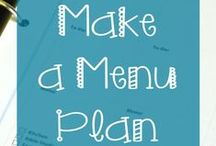 Menu Planning Tips & Ideas / Planning your meals makes for an easier week!