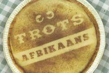 Afrikaans / My Taal / Ons is trots Afrikaans!