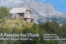 A Passion for Theth, Albania / A Passion for a mountain village in Northern Albania