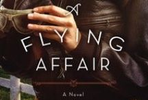 A Flying Affair by Carla Stewart / Ever since Mittie Humphreys agreed to join dashing barnstorming pilot Ames for a joyride in his airplane, her lifelong love of horses has been surpassed by one thing--a longing for the skies.  / by FaithWords Books