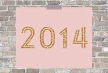 Hello, 2014! / We want to know... which quotes inspire and motivate you for the New Year? Share your favorite words of wisdom for 2014 and beyond here!