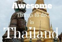 Thailand / The ultimate guide to Thailand | Best places to go to | Things to see | Where to stay